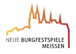 """Theater, Oper, Konzerte und vieles mehr in Deutschlands ältestem Schloss - """"NEUE BURGFESTSPIELE MEISSEN 2015"""" auf der Albrechtsburg Meissen vom 19. bis 28. Juni 2015"""