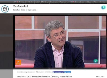 2013-05-28. RTVE La 2. Para Todos La 2 - Entrevista a Francisco Carmona, endometriosis