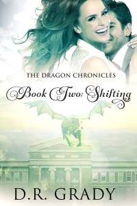 Book Cover: The Dragon Chronicles: Book 2 Shifting