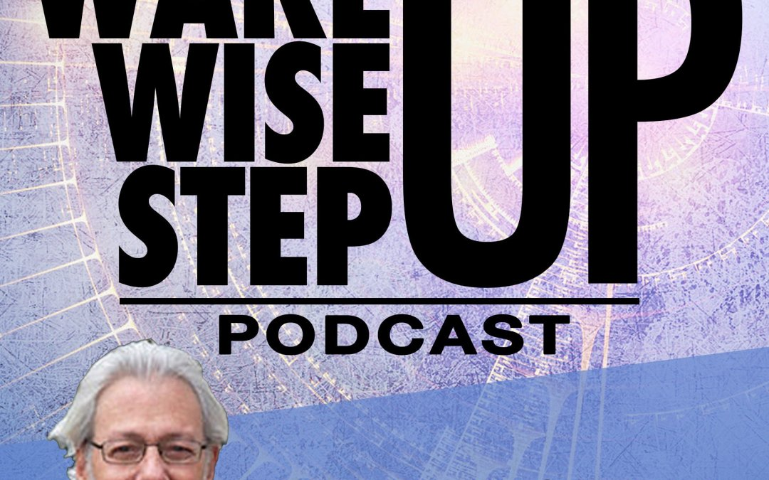 Wake Up, Wise Up, Step Up Podcast Logo Cover Art