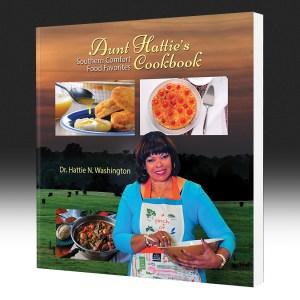 Aunt Hattie's Cookbook Southern Comfort Food Favorites