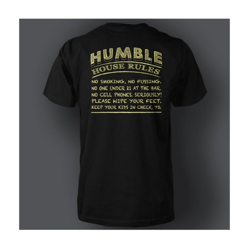 T-shirt: Humble House Rules