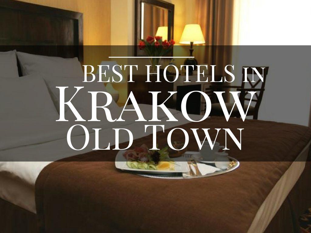 Best Hotels in Krakow Old Town