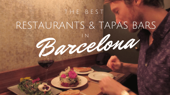 Best Restaurants and Tapas Bars in Barcelona