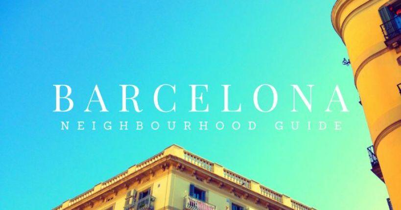Barcelona neighbourhood guide by Ben Holbrook from Driftwood Journals