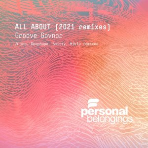 Groove Govnor – All About Remixes