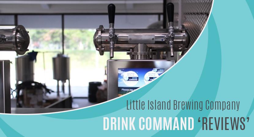 Blog post header Little Island Brewing Company Reviews