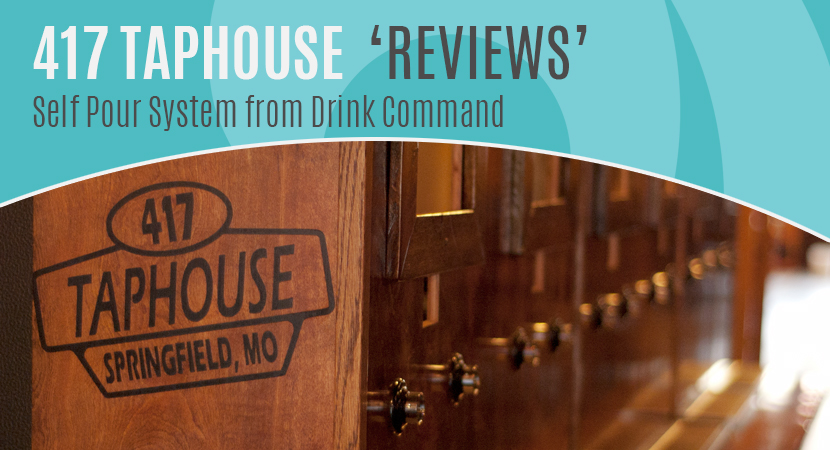 Drink Command self-pour system reviews, 417 Taphouse