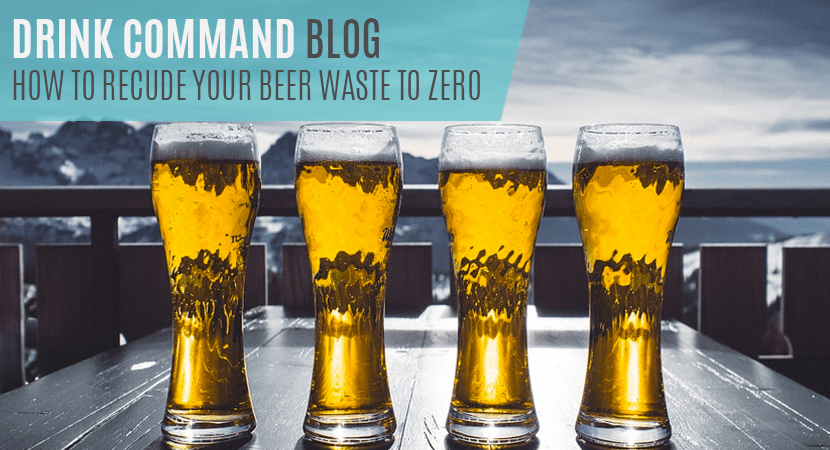 Blog featured image how to reduce your beer waste to zero