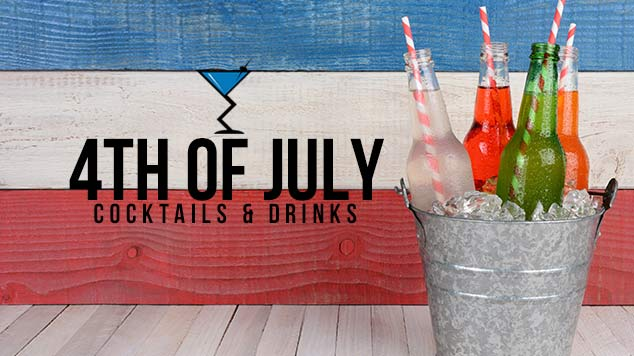 4th of July Cocktails & Drink Recipes