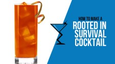 Rooted in Survival Cocktail