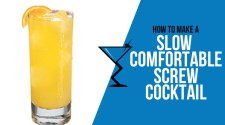Slow Comfortable Screw Cocktail