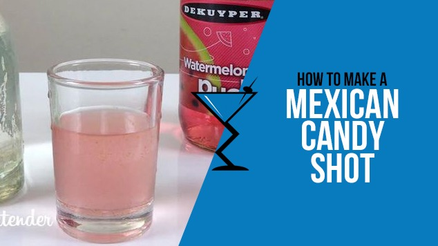 Mexican Candy Shot