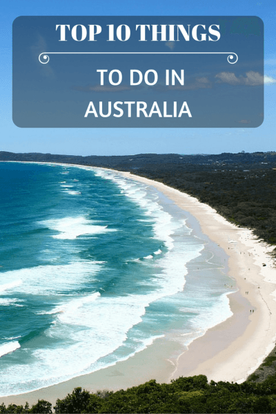 After more than 2 years of exploring Australia we have finally compiled a list of our recommended top things to do in the land Down Under!