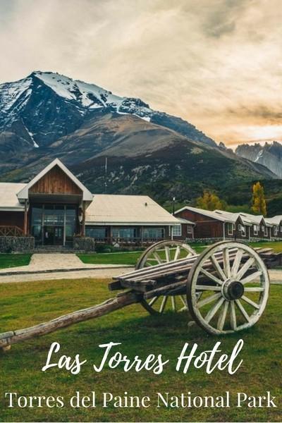 Las Torres Hotel Torres del Paine National Park