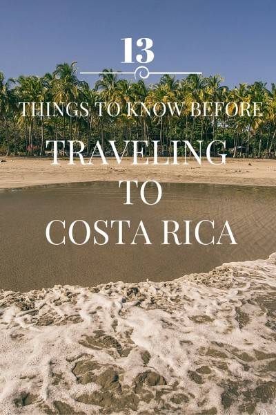things to know before traveling to Costa Rica