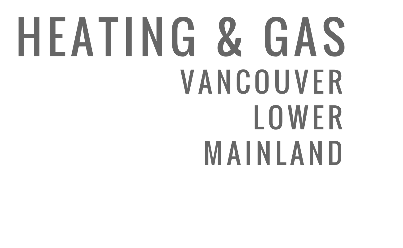 Vancouver Amp Lower Mainland Heating Amp Gas
