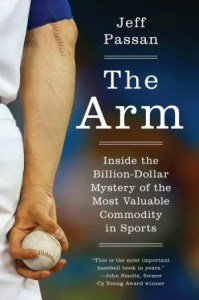 The Arm by Jeff Passan