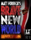 Brave New World: Revolution