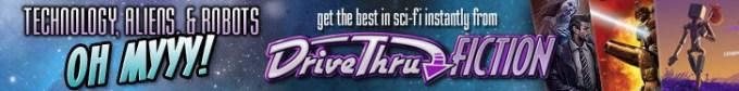 Science Fiction - Available Now @ DriveThruFiction.com