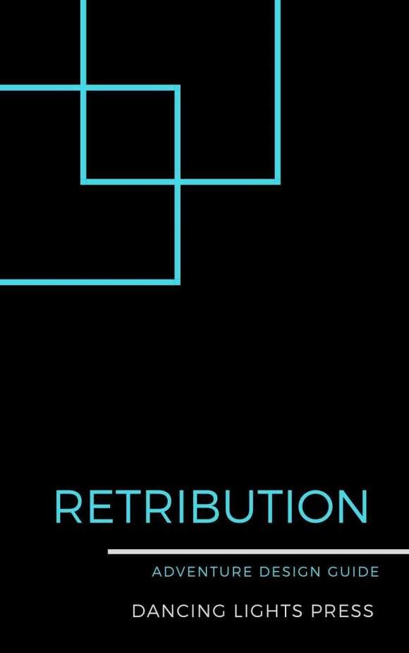 Retribution: Adventure Design Guide