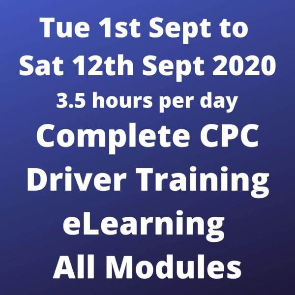 Driver CPC Modules 1 to 8 Online 1 Sept to 12 Sept 2020
