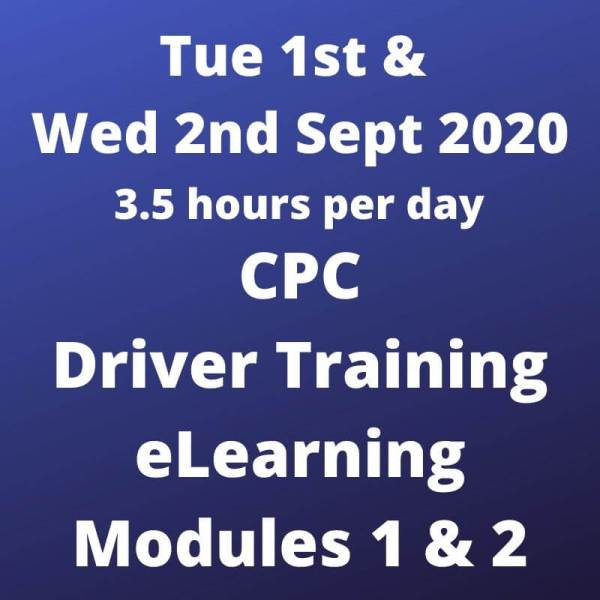 Driver CPC Training Modules 1 and 2 Online 1 and 2 Sept 2020