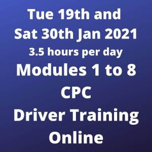 CPC Driver Training Modules 1 to 8 - 19 to 30 Jan 2021