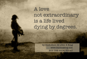 Love Not Extraordinary #drjohnaking #poetry