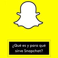 ¿Qué es y para qué sirve Snapchat?