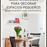 MEGAPOST. 50 ideas geniales para decorar un piso pequeño