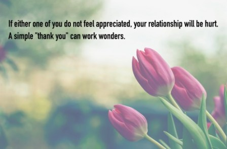 if-either-one-of-you-do-not-feel-appreciated-your-relationship-will-be-hurt-a-simple-%22thank-you%22-can-work-wonders