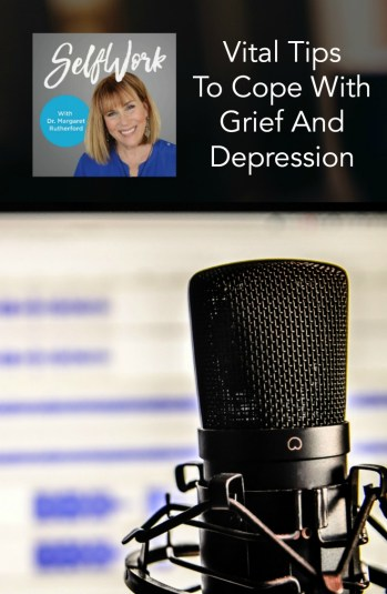 006-selfwork-vital-tips-to-cope-with-grief-and-depression