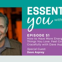 Essentially You Podcast Blog 51 header