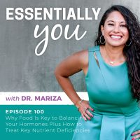 EssentiallyYou-Podcast-Ep100-Mariza-feature