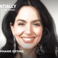 Essentially-You-podcast-ep-Dr-Stephanie-Estima-w