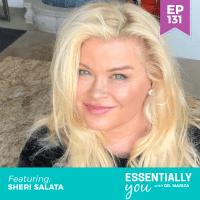 Essentially-You-podcast-ep-131-Sheri-Salata-sq