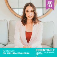 Essentially-You-podcast-ep-153-Dr-Melissa-Esguerra-sq