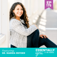 Essentially-You-podcast-ep-175-dr-mariza-snyder