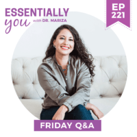 EP221--Mariza's-Friday-QA--'Root-Causes-of-Hashimoto's-and-How-to-Address-It-FRIDAY-Q&A-SQ