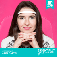 Essentially-You-podcast-ep-238-Ariel-Garten-sq