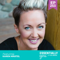 Essentially-You-podcast-ep-253-Karen-Martel-sq