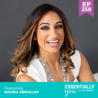 Essentially-You-podcast-ep-258-Nagina-Abdullah-sq