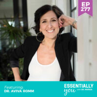 Essentially-You-podcast-ep-277-Dr.-Aviva-Romm-SQ