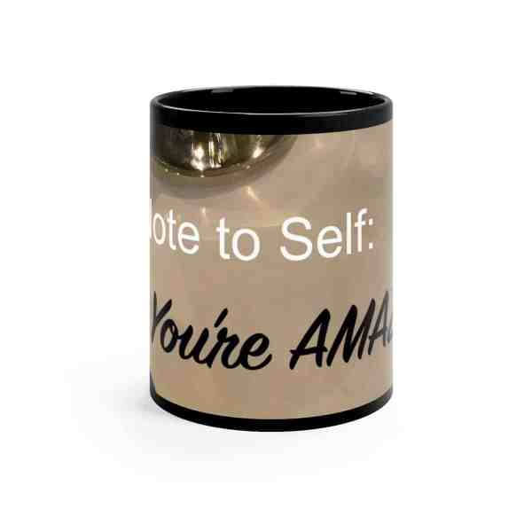 Note to Self... -Inspirational Ceramic Mug 11oz 2