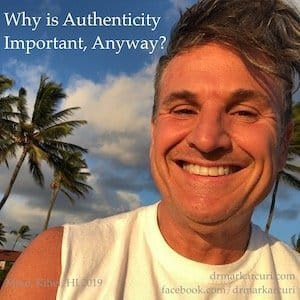 Dr Mark - Why is Authenticity Important, Anyway image