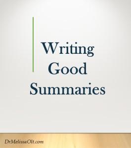 Writing Good Summaries
