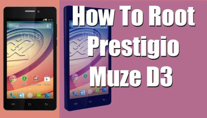 Easy Root Prestigio Muze D3 Without Computer