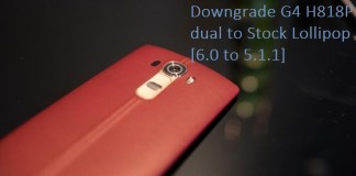Downgrade LG G4 H818P to Lollipop