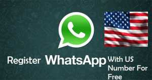 Register WhatsApp Account USA Number